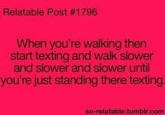 I just keep walking g and then I run I to something Funny Teen Posts, Teenager Posts, Relatable Teenage Posts, Funny Relatable Memes, Funny Quotes, Funny Teenager Quotes, 9gag Funny, Hilarious Memes, Funny Videos