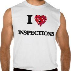 I Love Inspections Sleeveless T-shirt Tank Tops