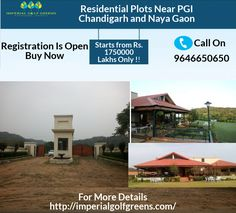We are advertising live with nature's beauty with gated community. The 75 acres authorized residential area having 45 feet wide internal roads.The residential plots near PGI Chandigarh and Naya Gaon provides 150 sq.yard plots only starting prize 1750000 lakh.you can buy simply with your reasonably price to make a dream residence.
