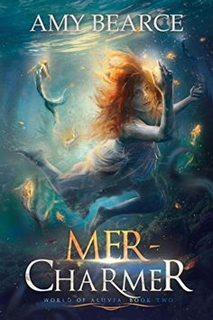 Mer-Charmer, by Amy