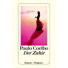 Paolo Coehlo - The Zahir