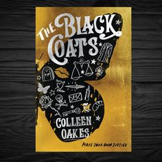 The Black Coats by Colleen Oakes, arriving February 2019 #yalit #colleenoakes #theblackcoats #yabooks