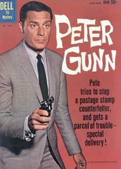 Peter Gunn is an American private eye television series which aired on the NBC and later ABC television networks from 1958 to I had big on Peter Gunn! Vintage Comic Books, Vintage Tv, Vintage Comics, Famous Detectives, Tv Detectives, Vintage Television, Old Time Radio, Baby Boomer, Television Program