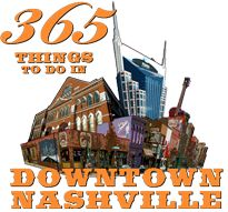 Your Daily Source About Downtown Nashville and Surrounding Areas | Deals | Events | 365 Nashville