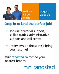 @RandstadCanada is having a National Career Week. Drop in to land the perfect job!