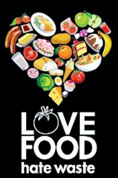 I like this poster that says Love food- hate waste its simple and effective and i like how they've used the food for the heart