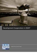 Development Cooperation in 2020? Three scenarios for the future. – HIVA Onderzoeksinstituut voor Arbeid en Samenleving KU Leuven