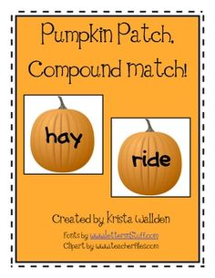 Pumpkin Patch, Compound Match Autumn Literacy Center free printable from Teachers Pay Teachers