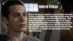 Dylan O'Brien as Stiles Stilinski (The best character on the show!)