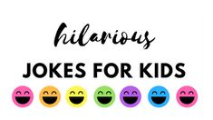 Kids love jokes, but sometimes it's hard to find funny kid's jokes that you as a parent, won't dread when you hear them over and over. This list of jokes for kids is perfect for kids of all ages (and parents, too)!