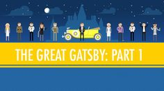 The Great Gatsby Part I: Crash Course English Literature #4 - Is wealth good? Character analysis, too.
