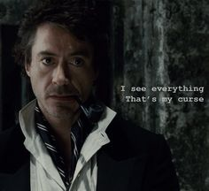 My favorite line of all the Sherlock Holmes movies <3