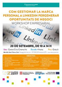 Com gestionar la #MarcaPersonal a #LinkedIn per generar oportunitats de #negoci - #Calafell - #Workshop #CeliaHil #Empresari #Emprenedor #Formació #Tarragona #BaixPenedès #XarxesSocials #Empresa #RRSS #SM #XXSS