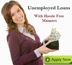 Unemployed loans are arranging swift fiscal aid for the jobless borrowers to fulfill all unanticipated cash uncertainties on time without facing any troubles. Read more...
