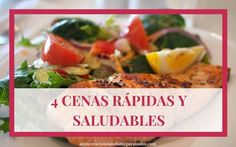 4 CENAS SALUDABLES Y RÁPIDAS Grilled Chicken Salad, Cooking Recipes, Healthy Recipes, Healthy Foods, Face Treatment, Deli, Spinach, Grilling, Health Fitness