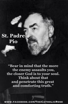 St. Padre Pio, pray for us.