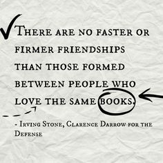 15 Book Quotes That Perfectly Describe Friendship: Clarence Darrow for the Defense, Irving Stone