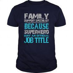 Family Support Specialist Shirt - #hoodies for men #white shirt. MORE INFO => https://www.sunfrog.com/Jobs/Family-Support-Specialist-Shirt-Navy-Blue-Guys.html?id=60505