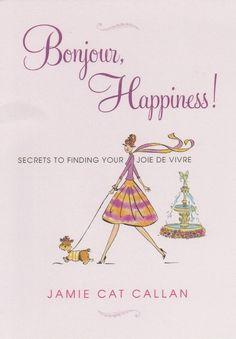Bonjour Happiness !
