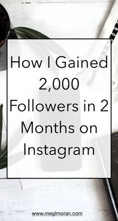 How to gain 2,000 followers on Instagram