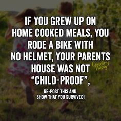 """If you grew up on home cooked meals, you rode a bike with no helmet, your parents house was not """"child proof """".Re-post this and show that you survived. Real Country Girls, Country Girl Life, Country Girl Quotes, Cute N Country, Girl Sayings, Southern Girls, Country Music, Southern Quotes, Southern Belle"""