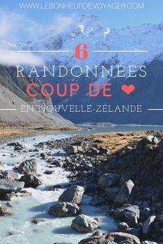 NOUVELLE-ZÉLANDE | Mes 6 randonnées coup de cœur ! #NouvelleZélande #NewZealand #Hiking #Explore #Voyage #Randonnée