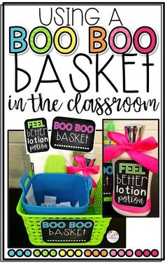 using a boo-boo basket in the classroom
