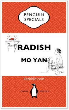 Nobel Prize Winner (2012) Mo Yan's Collection:  Radish
