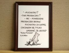 Plakat KUBUŚ PUCHATEK cytat vintage - Sanwers - Ozdoby na ścianę Poem Quotes, Poems, Wallpaper Iphone Disney, Winnie The Pooh, Quotations, Texts, Messages, Entertaining, Thoughts