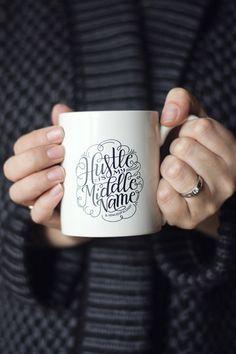 Mug  Hustle is my middle name  11oz ceramic by HowjoyfulShop