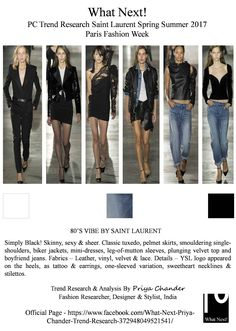 #SaintLaurent #YSL #SS17 #ParisFashionWeek #PFW #Paris #Leather #80svibe #AnthonyVaccarello #tuxedo #bikerjacket #black #boyfriendjeans #denim #YSLlogo #PFWSS17 #priyachander #whatnextpctrendresearch #fashiontrends #fashionista #runway #readytowear #RTW #YvesSaintLaurent #fashionforward #fashionresearch #miniskirts #leather #fashionweek2017 #fashion #designer #velvettop