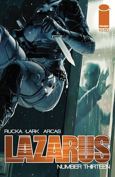 Lazarus #13. I am loving this arc! It puts Lazarus right on top of my monthly stack. Can't wait to see how this cliffhanger is resolved. Read 12/26/14