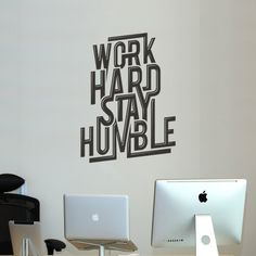 """Work Hard Stay Humble is a great quote to live by, and now you can have it on your wall to inspire you, at home or in the office. This excellently designed typography quote has a 3D effect to it to really make it pop! Includes detailed application instructions. 1 x Work Hard Stay Humble measuring 45 cm H x 30 cm W (18"""" H x 12"""" W) Please allow 3-7 days for delivery."""