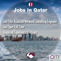 job available for associate network consulting service in qatar for more details please visit - Network Consulting Engineer