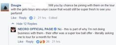 NECRO Withdraws from the Juggalo March   Over the weekend NECRO has been extremely active on his social media accounts. Hes been interacting with fans about music merch and all kinds of different subjects. The one that hits closest to home for most Juggalos is his statement about the Juggalo March. He has officially asked to be removed from the confirmation list at JuggaloMarch.com. Heres what was said.  From NECROs Facebook:  If you dig a little deeper in that same thread youll find that it…