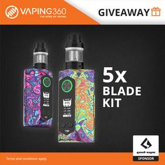 5 x Geekvape Blade Kit Giveaway   click here for your chance to win  https://wn.nr/nhmktg