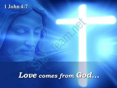 0514 1 john 47 love comes from god powerpoint church sermon Slide01http://www.slideteam.net