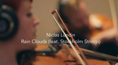 Niclas Lundin - Rain Clouds (feat. Stockholm Strings) Official Lyric Video