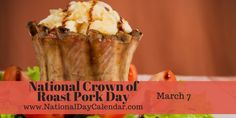 National Crown of Roast Pork - March 7