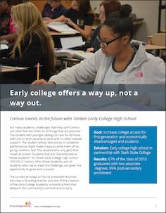 At Timkin Early College High School (TECHS) in Canton, Ohio those students, and all students who rise to meet the challenge, are given the opportunity to grow and succeed.