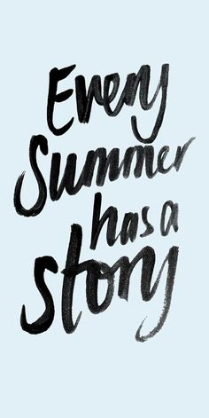Every summer has a story... What is this years going to be?