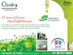 Amrapali O2 Valley Noida Extension is an eco centric residential project offering luxury homes in options of 2 BHK and 3 BHK apartments equipped with lavish amenities. The homes of O2 Valley has safety, security and bliss in best locality of NCR.