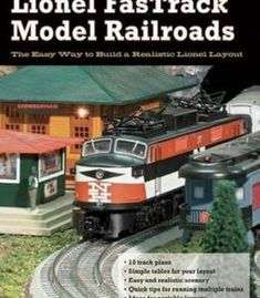 Lionel Fastrack Model Railroads: The Easy Way To Build A Realistic Lionel Layout PDF