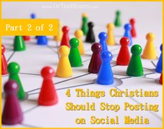 Sometimes I'm surprised at what Christians post on their social media pages. Here are some types of posts that Christians should avoid sharing.
