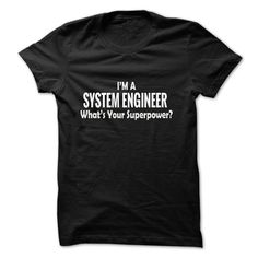 I am an SYSTEM ENGINEER T Shirt, Hoodie, Sweatshirt