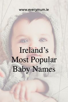 These are the latest most popular baby names in Ireland today! If you're looking for an Irish baby names, or a baby names that's popular in Ireland - check out this great list. #babynamesireland #irishbabynames #popularbabynames #babyboynames #babygirlnames #irihsbabynameinspiration Popular Baby Girl Names, Popular Girl, Most Popular, Celtic Baby Names, Irish Baby Names, Vintage Baby Names, Unique Baby Names, Celebrity Baby Names, Celebrity Babies