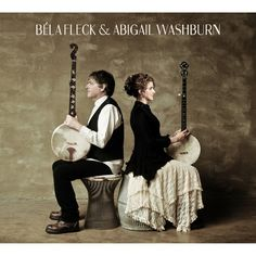 Cover for Bela Fleck & Abigail Washburn