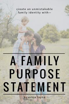 New ebook! Create an Unmistakable Family Identity with a Family Purpose Statement - this blog post shares 8 family mission statements