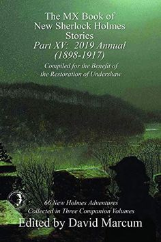 Buy The MX Book of New Sherlock Holmes Stories - Part XV: 2019 Annual by David Marcum and Read this Book on Kobo's Free Apps. Discover Kobo's Vast Collection of Ebooks and Audiobooks Today - Over 4 Million Titles! Crime Fiction, Fiction Novels, Sherlock Holmes Stories, Book Nooks, Audiobooks, This Book, Ebooks, Adventure, Reading