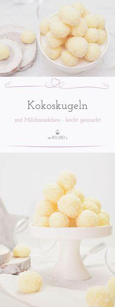 Leckere Kokoskugeln aus Milchmädchen für Weihnachten - Weihnachtsplätzchen - Missfancy Foodblog